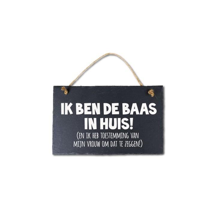 Leisteen Met Tekst Ik Ben De Baas In Huis Jokershopbe