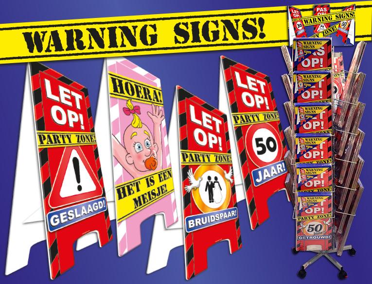 waarschuwingsborden warning signs verjaardag versiering decoratie